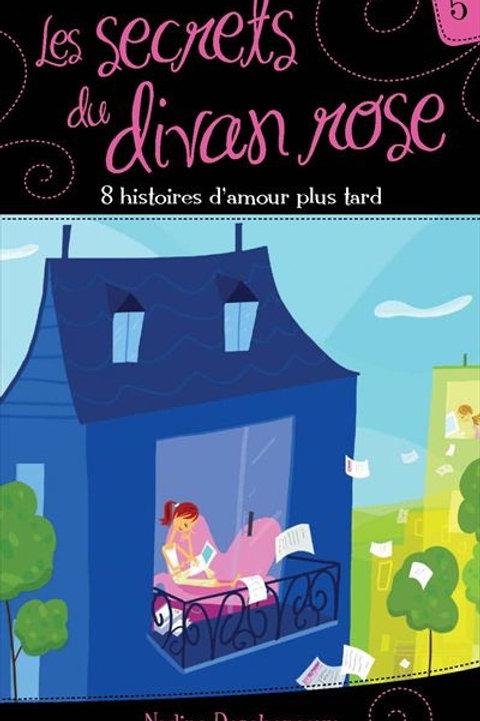 DESCHENEAUX T5 Secrets du divan rose: 8 histoires d'amour 9782895955245