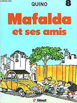 QUINO T8 Mafalda et ses amis 9782723404693 1989
