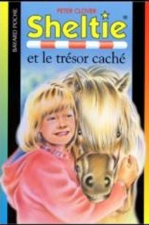 CLOVER, Peter T402: Sheltie et le trésor caché 9782747000666