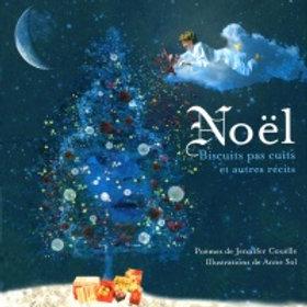 COUËLLE SOL: Noël, Biscuits pas cuits et autres récits 9782923342658 2011