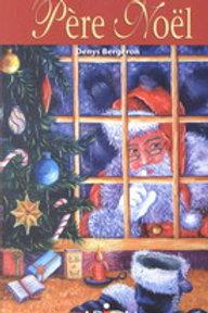 BERGERON, Denys: Les bottes du Père Noël ARION 9782921493888 2004