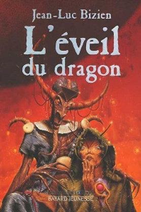 BIZIEN, Jean-Luc: T2 L'éveil du dragon 9782227762008 2000