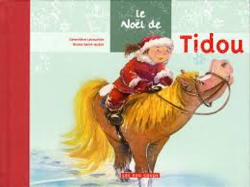 LECOURTIER SAINT-AUBIN: Le Noël de Tidou 9782895404309 2009