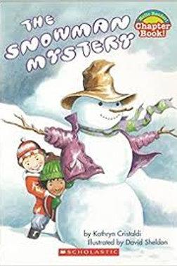 CRISTALDI SHELDON: The snowman Mystery Scholastic 9780439577441 2004