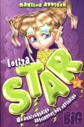 ADDISON, Marilou T2 Lolita Star: Un anniversaire Mon Big 9782924146552