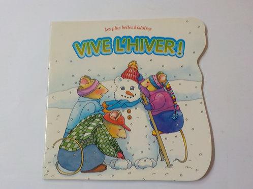 Les plus belles histoires : Vive l'hiver 065629122755 1999
