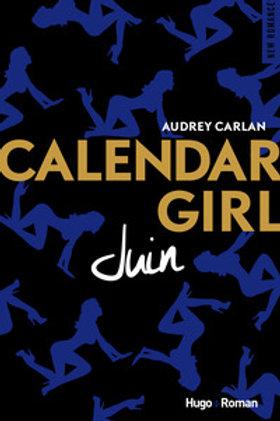 CARLAN, Audrey: Juin, Calendar Girl 9782755629170 2017