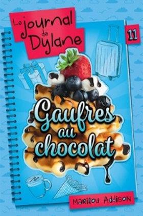 ADDISON, Marilou T11 Journal de Dylane: Gaufres chocolat 9782897093976