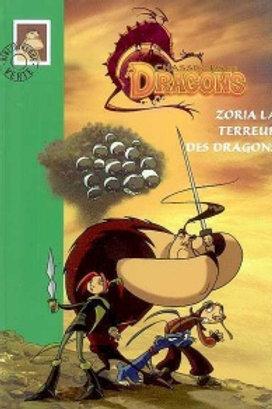 Chasseurs de dragons T1: Zoria la terreur des dragons 9782012011151 Biblio verte