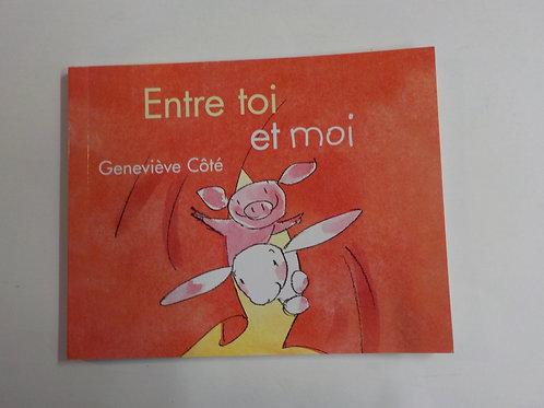 CÔTÉ, Geneviève: Entre toi et moi McDonald 2020