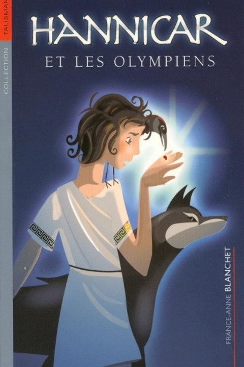 BLANCHET, F-A Hannicar et les olympiens 9782922792393