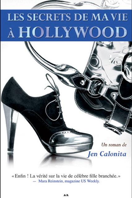 CALONITA, Jen T1 Les secrets de ma vie à Hollywood 9782896670901