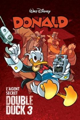 Donald T30: L'agent secret Double Duck 3 2014