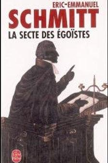 SCHMITT, Éric-Emmanuel: La secte des égoïstes 9782253140504 1994