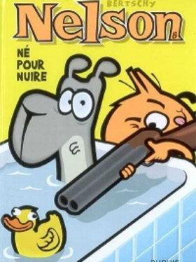 BERTSCHY Nelson T8 Né pour nuire 9782800143279 2009