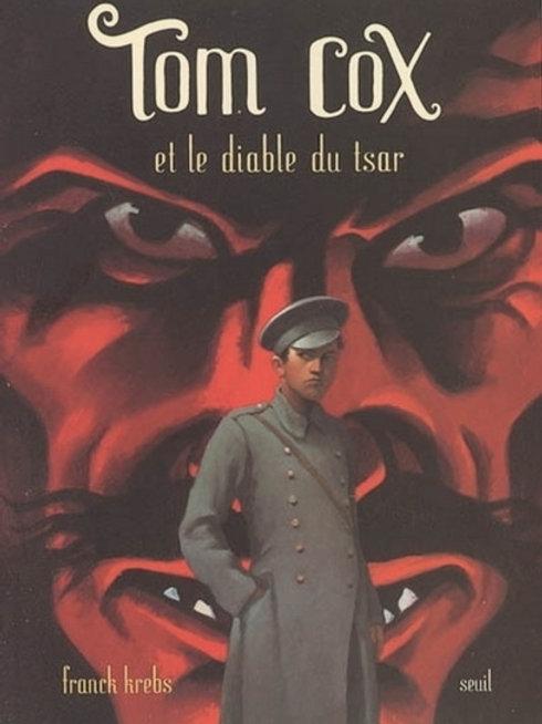 KREBS, F T5: Tom Cox et le diable du tsar 9782020681599 2005
