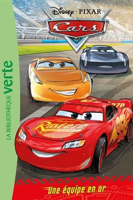 Cars Une équipe en or 9782017071617 2018