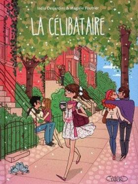 DESJARDINS FOURTIER: La célibataire 9782749917511  2012