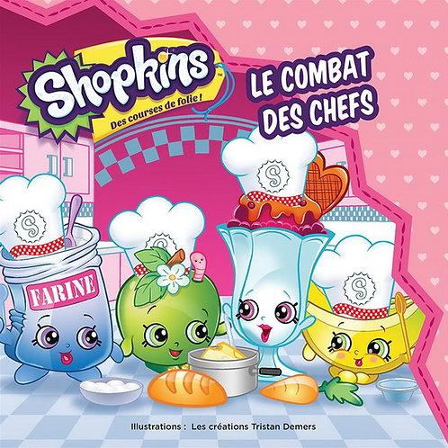 BLANCHARD DEMERS: Shopkins: Le combat des chefs 9782897511159 2017