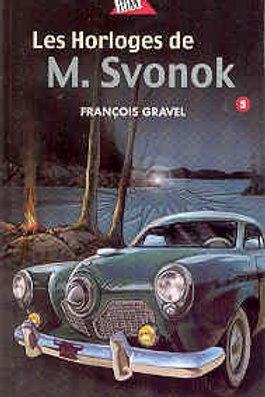 GRAVEL, François T5 Les horloges de M. Svonok 9782764405406