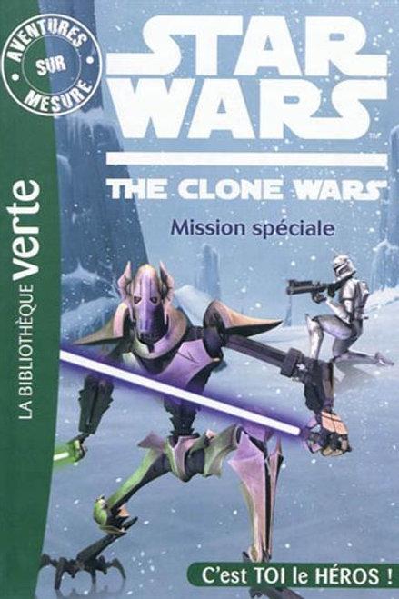 Star Wars Mission spéciale C'est toi le héros 9782012030473