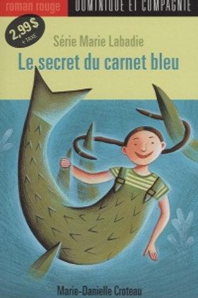CROTEAU, M-D. R.ROUGE43 Le secret du carnet bleu 9782895125051
