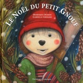 DEMERS GRIMARD: Le Noël du petit Gnouf 9782895129974  2011