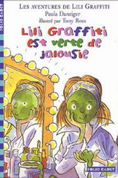 DANZIGER ROSS: Lili Graffiti est vertes de jalousie 9782070504022 2005