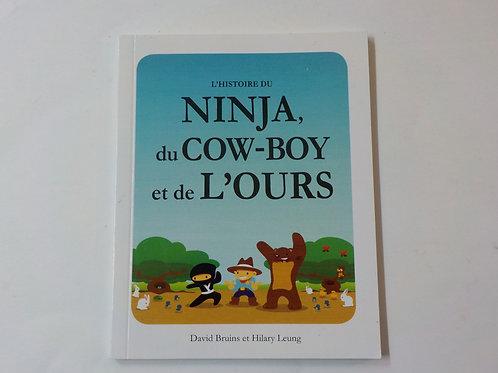 BRUINS LEUNG: L'histoire du Ninja du Cow-Boy et de l'ours McDonald  2009, 2018