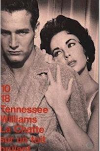 WILLIAMS, Tennessee: La chatte sur un toit brûlant 10/18 9782264021854 1962