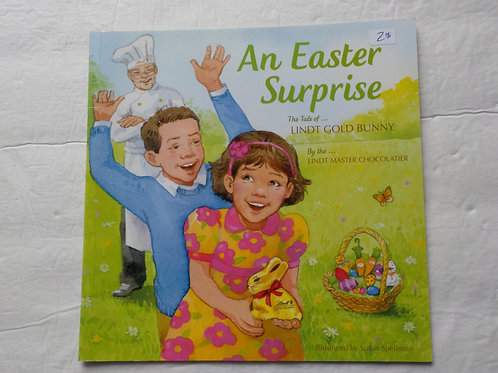 An Easter Surprise, The tale of... Lindt gold Bunny 9780692515211