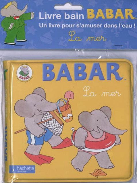 Babar : La mer HACHETTE 9782012264922 2010