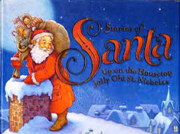 Stories of Santa, Up on the Housetop Jolly Old St.Nicholas 015012782134