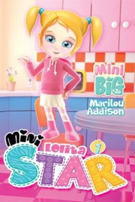 ADDISON, Marilou T1 Mini Lolita Star: La cabane dans les bois 9782897461904