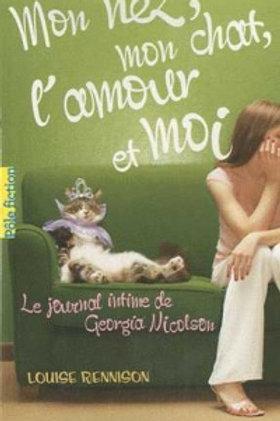RENNISON, Louise: Mon nez, mon chat, l'amour et moi 9782070695775 2010