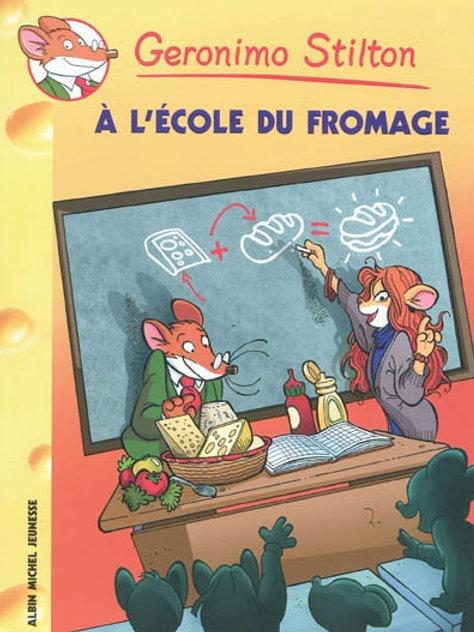 Geronimo Stilton T46 À l'école du fromage 9782226192080