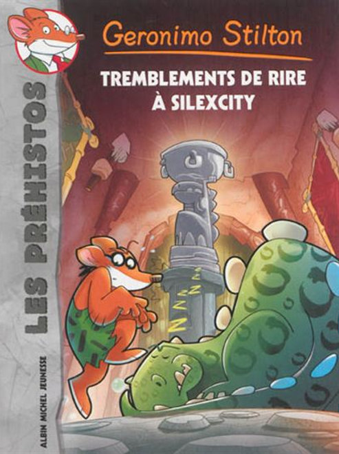 Geronimo Stilton T5 Préhistos: Tremblements de rire à Silexcity 9782226252524