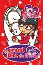 Collectif: T8 Le grand livre de Go Girl  9782762597028 2014