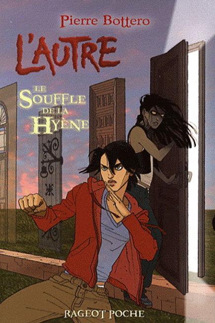 BOTTERO, P: T1 L'autre: Le Souffle de la hyène 9782700236736