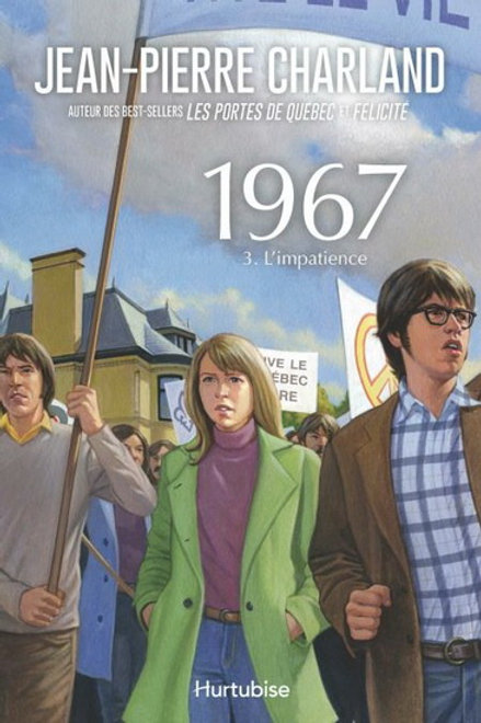 CHARLAND, J- T3 1967: L'impatience 9782897236953 2015