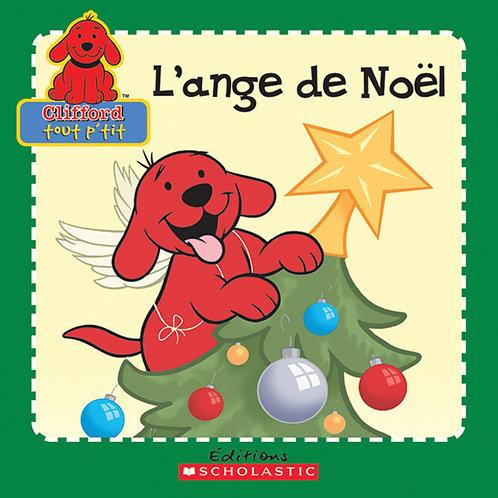 LEE KURTZ: Clifford: L'ange de Noël 9780545991643 SCHOLASTIC 2005
