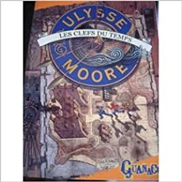 BACCALARIO, P:  T1 Ulysse Moore, Les clefs du temps 9782298010602 2006