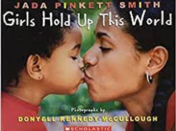 SMITH, KENNEDY-McCULLOUGH: Girls Hold Up This World 9780439788960