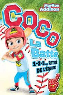 ADDISON, M: T1 Coco La Batte: 1-2-3... retiré de l'équipe ! 9782897462765 2020