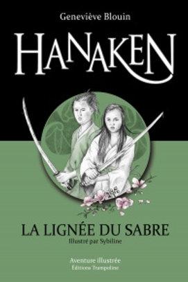 BLOUIN, G Hanaken, la lignée du sabre 9782923521206 2010