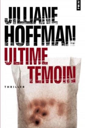 HOFFMAN, Jilliane: Ultime témoin 9782757803592 2006