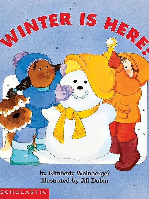 WEINBERGER DUBIN: Winter is here 0590115073 SCHOLASTIC 1997