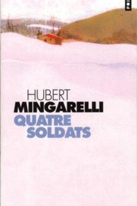 MINGARELLI, Hubert: Quatre soldats 9782020631198
