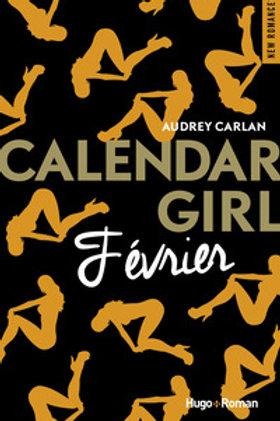CARLAN, Audrey: Février, Calendar Girl 9782755629132 2017