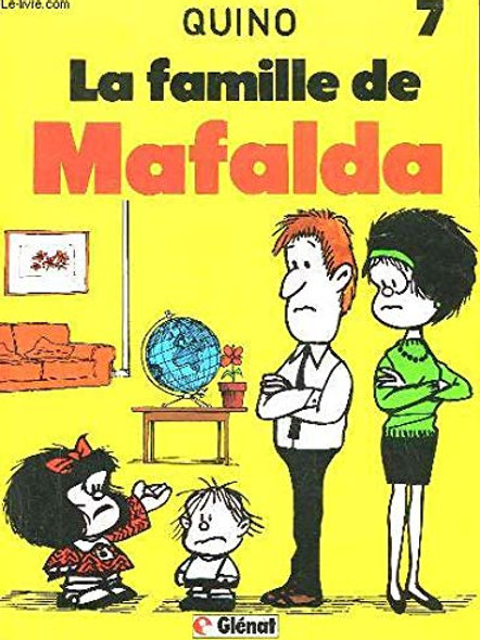 QUINO T7 La famille de Mafalda 9782723403931 1983